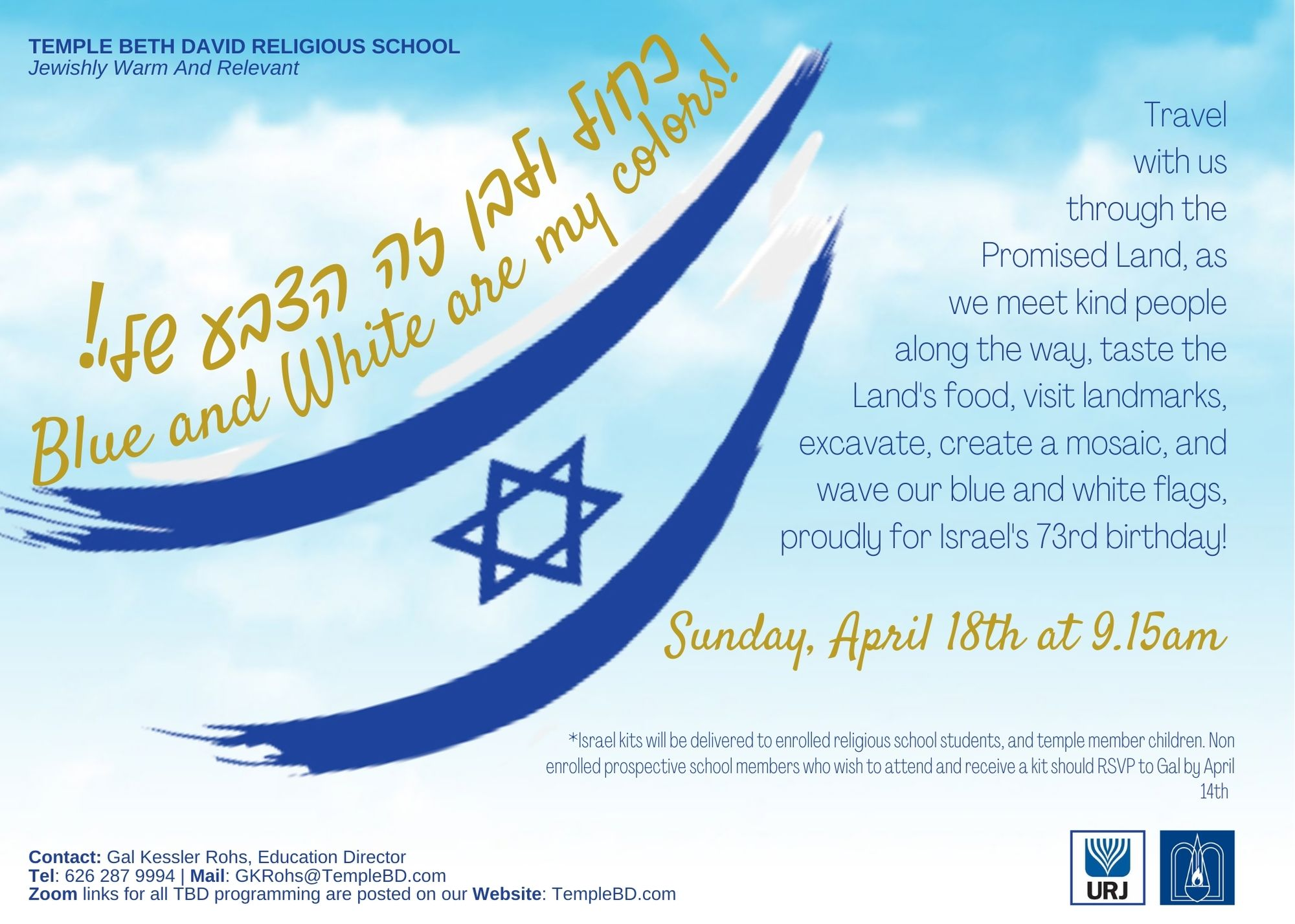 Click here for April 18th at 9.15am for our School's annual Israel Day
