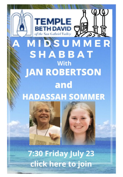 Join us for our Shabbat service on 7/23 at 7:30 p.m.